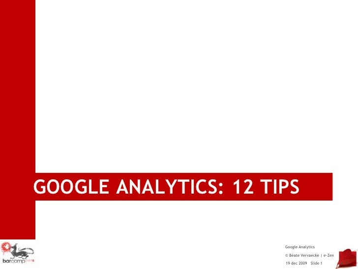 Google Analytics: 12 tips<br /> p. 1<br />