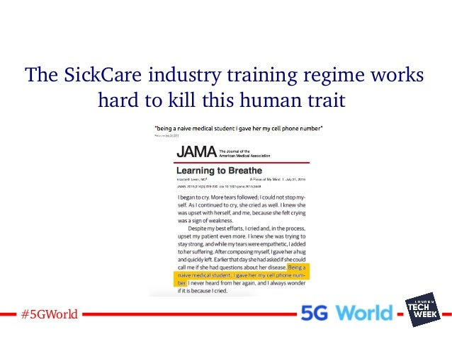 11#5GWorld The SickCare industry training regime works hard to kill this human trait