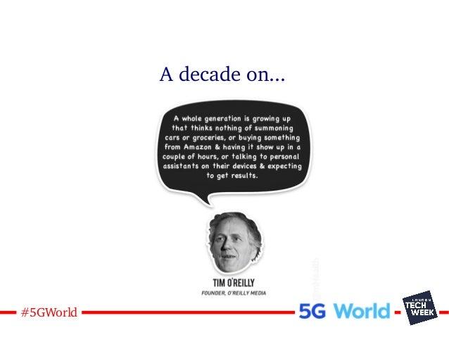 14#5GWorld A decade on...