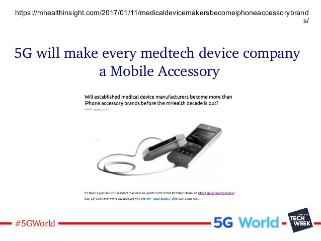 25#5GWorld 5G will make every medtech device company a Mobile Accessory https://mhealthinsight.com/2017/01/11/medicaldevic...