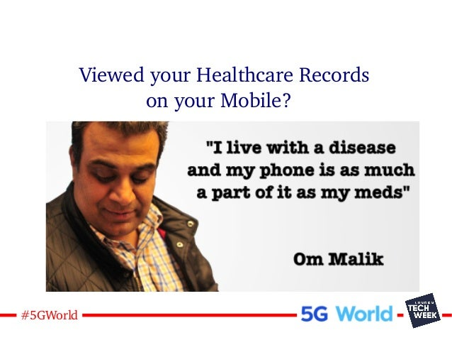 5#5GWorld Viewed your Healthcare Records on your Mobile?