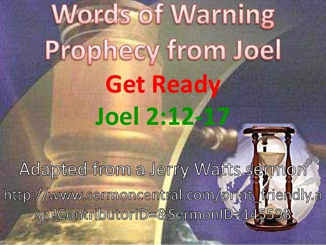 Get ReadyJoel 2:12-17