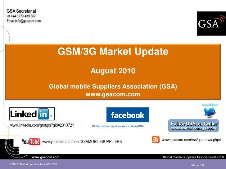 Market Update: GSM/EDGE, 3G/WCDMA-HSPA, HSPA+, LTE, spectrum refarming, digital dividend, HD voice August 2010