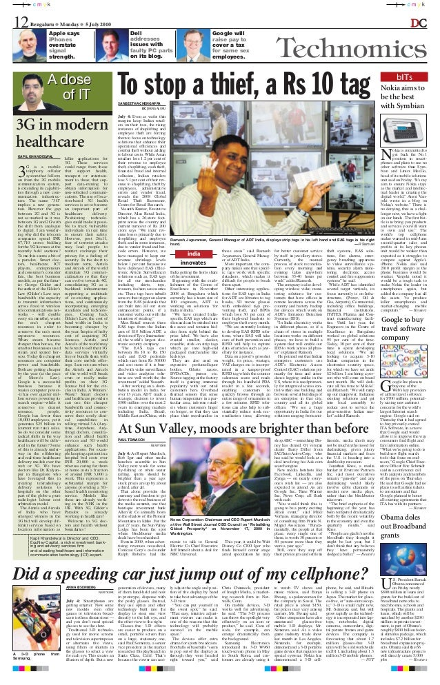 c m y k c m y k Bengaluru ●● Monday ●● 5 July 2010 Apple says iPhones overstate signal strength. 12 Technomics Dell addres...