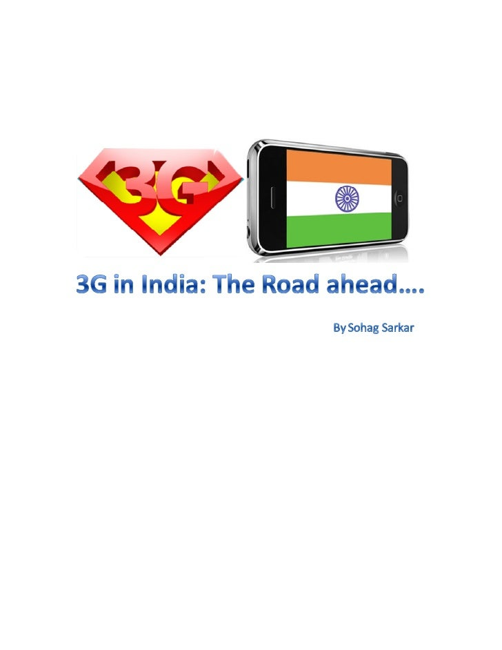 3G in India: The Road Ahead                                                    By                                         ...