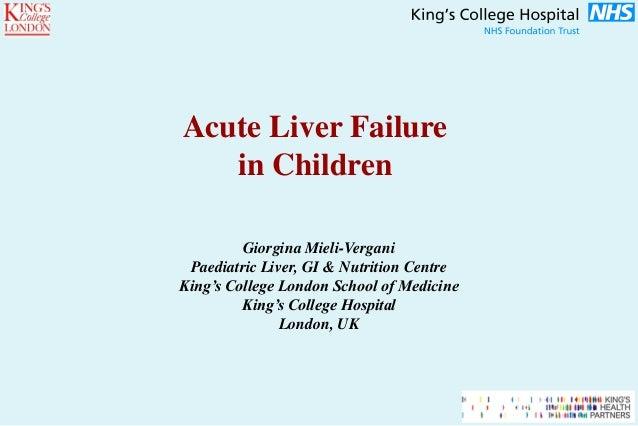 Giorgina Mieli-Vergani Paediatric Liver, GI & Nutrition Centre King's College London School of Medicine King's College Hos...