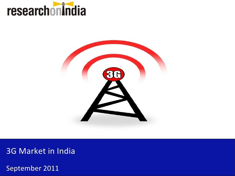 3G Market in IndiaSeptember 2011