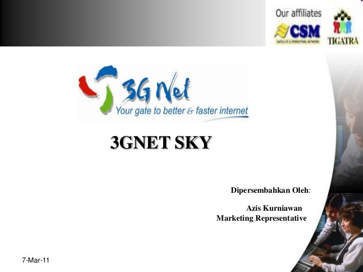 3GNET SKY                          Dipersembahkan Oleh:                              Azis Kurniawan                       ...