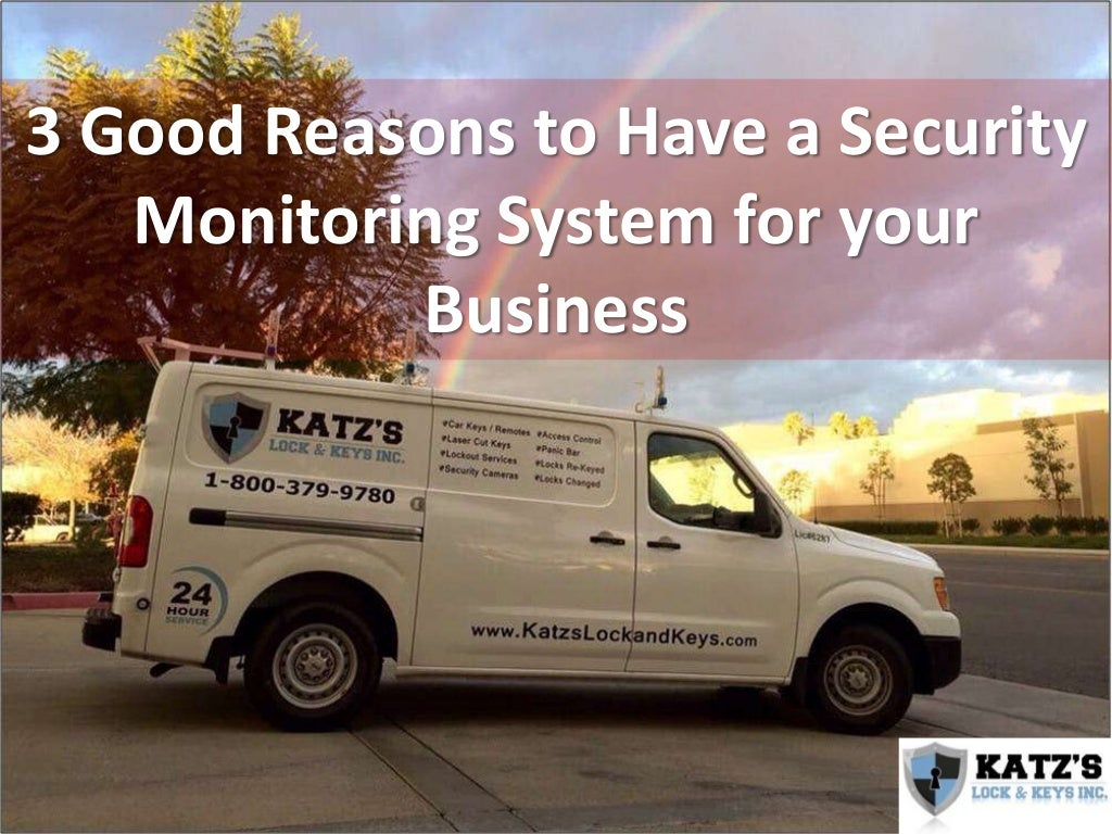 3 Good Reasons to Have a Security Monitoring System for your Business