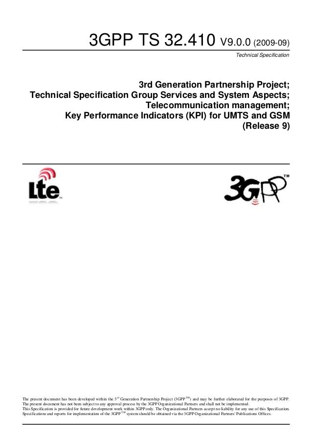 3GPP TS 32.410 V9.0.0 (2009-09) Technical Specification  3rd Generation Partnership Project; Technical Specification Group...