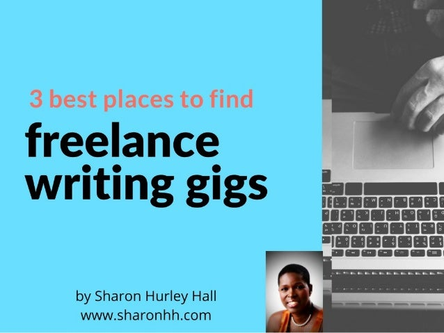Better Freelancing - Where to Find Writing Gigs