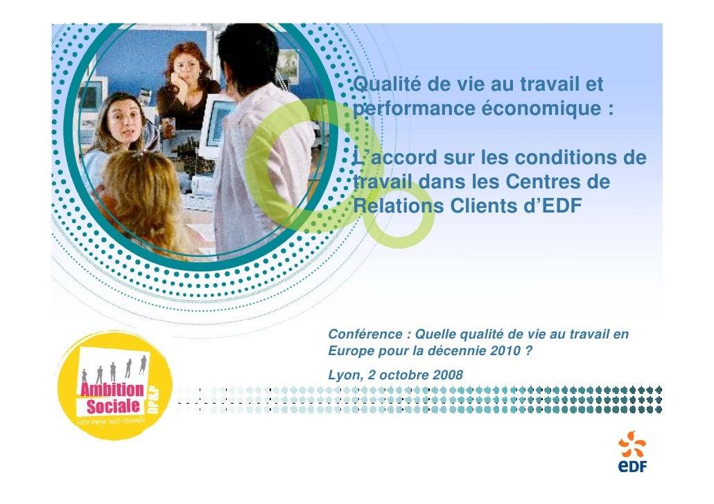 Qualité de vie au travail et     performance économique :      L'accord sur les conditions de     travail dans les Centres...