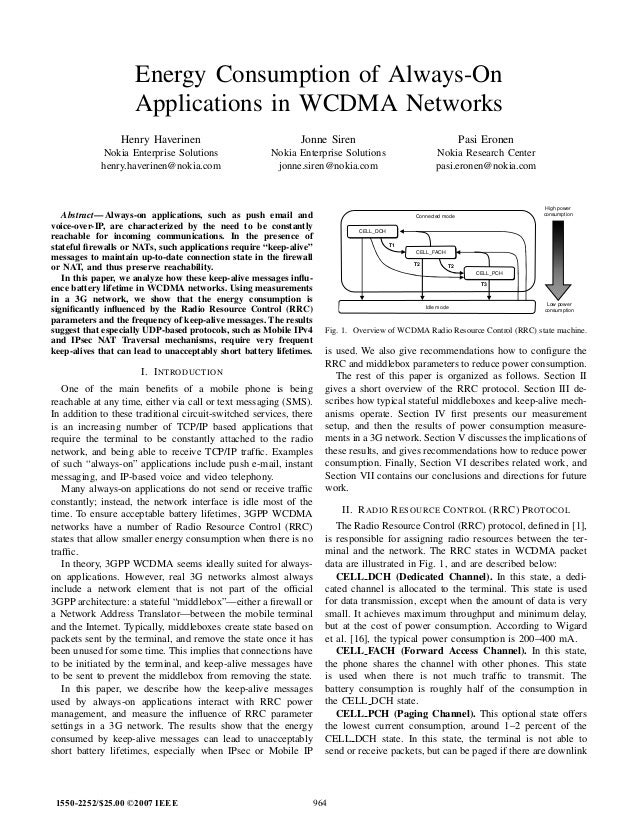 Energy Consumption of Always-On Applications in WCDMA Networks Henry Haverinen Nokia Enterprise Solutions henry.haverinen@...