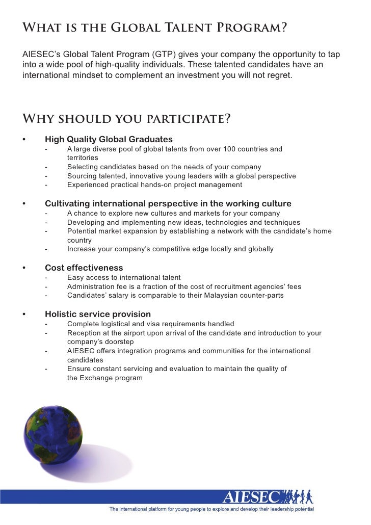 What is the Global Talent Program?  AIESEC's Global Talent Program (GTP) gives your company the opportunity to t...