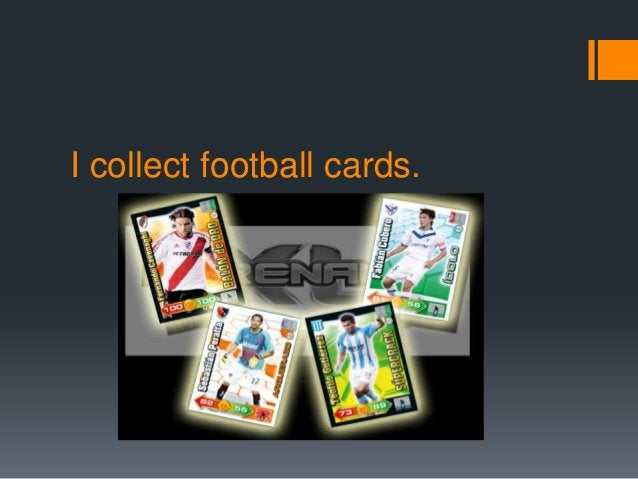 I collect football cards.