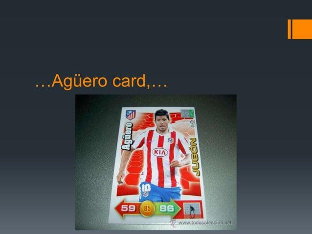…Agüero card,…