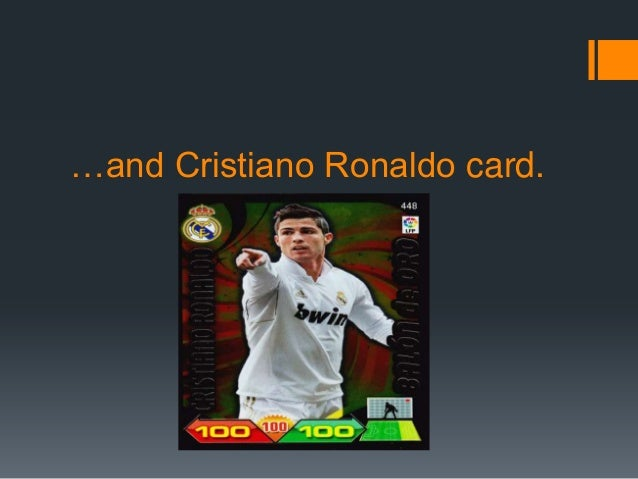 …and Cristiano Ronaldo card.