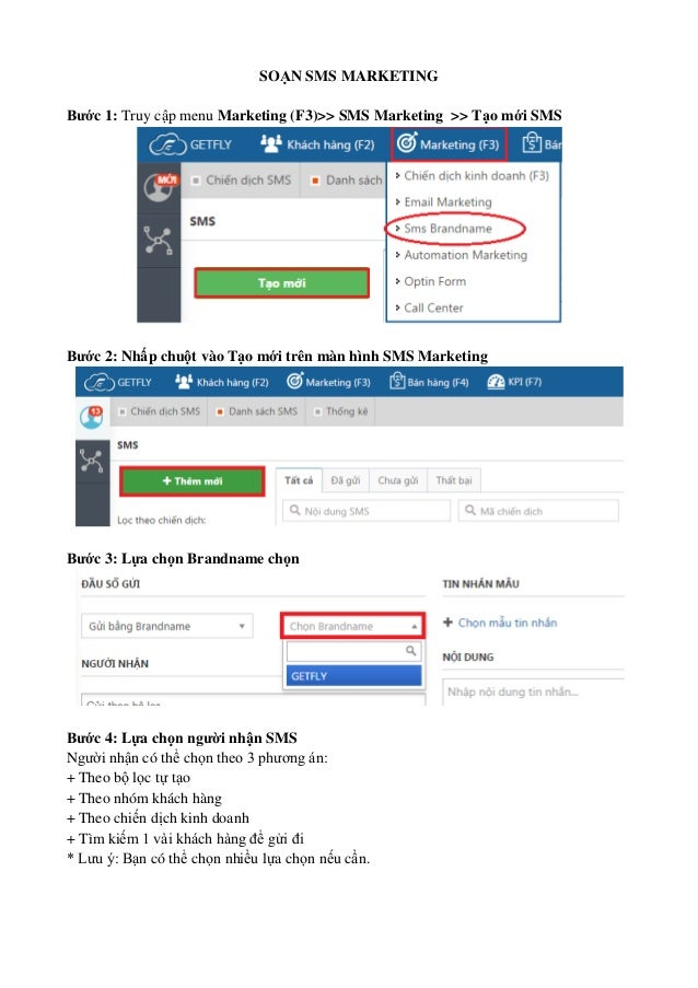 SOẠN SMS MARKETING Bước 1: Truy cập menu Marketing (F3)>> SMS Marketing >> Tạo mới SMS Bước 2: Nhấp chuột vào Tạo mới trên...