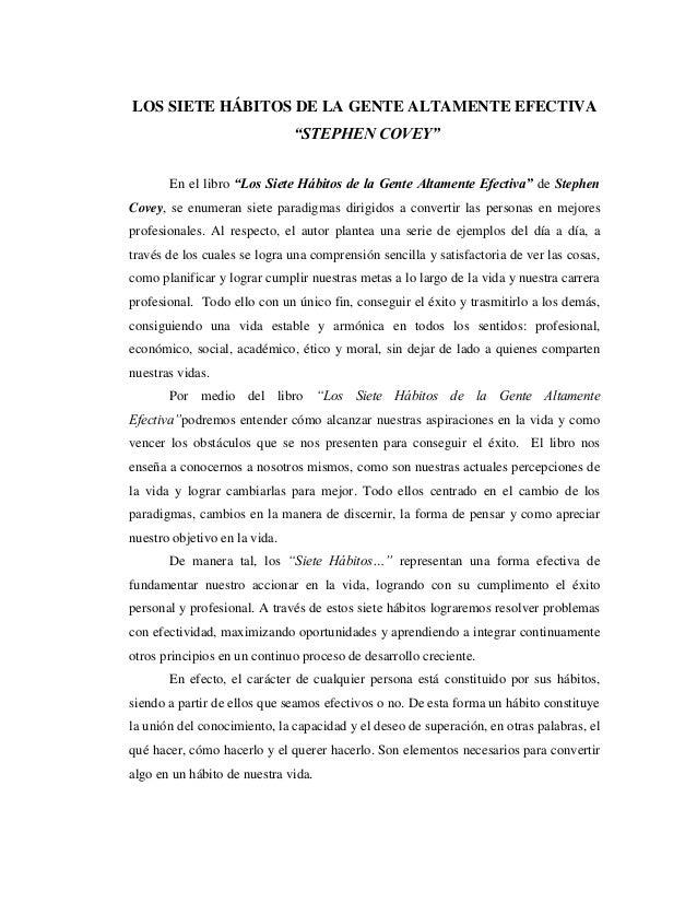 ANALISIS DEL 3º HABITO DE LA GENTE ALTAMENTE EFECTIVA DE STEPHEN COVEY Slide 2