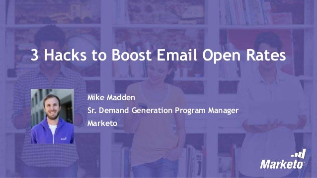 3 Hacks to Boost Email Open Rates