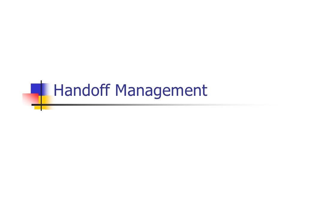 Handoff Management