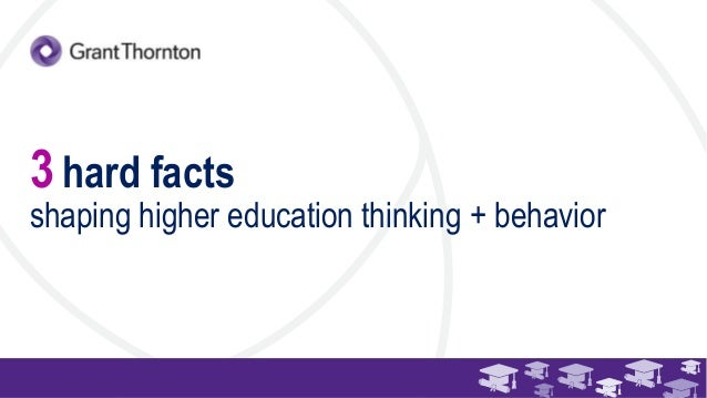 3 hard facts shaping higher education thinking and behavior