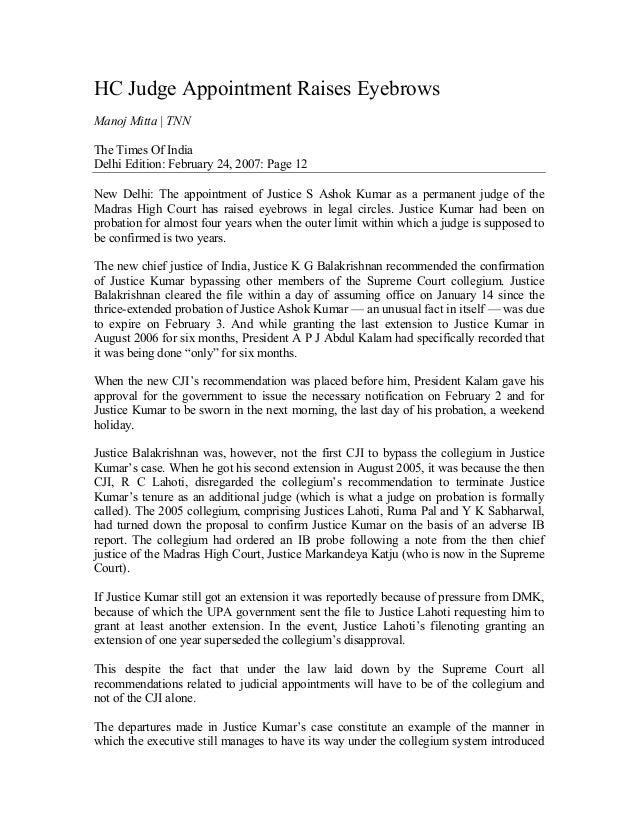 HC Judge Appointment Raises EyebrowsManoj Mitta | TNNThe Times Of IndiaDelhi Edition: February 24, 2007: Page 12New Delhi:...