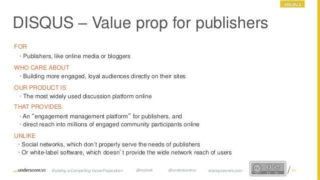 Proprietary and Confidential DISQUS – Value prop for publishers FOR · Publishers, like online media or bloggers WHO CARE A...