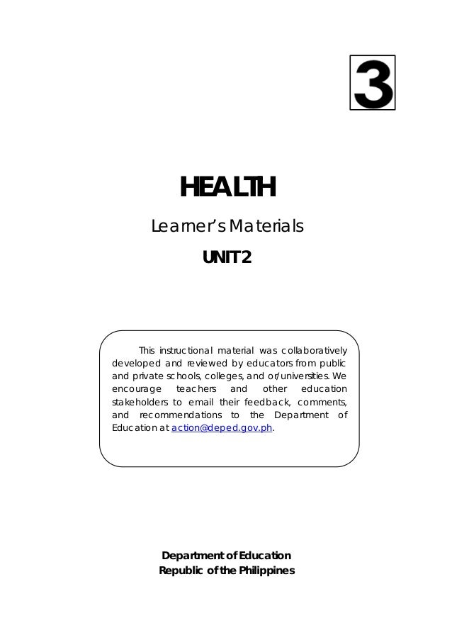 30  HEALTH Learner's Materials UNIT 2 Department of Education Republic of the Philippines This instructional material wa...