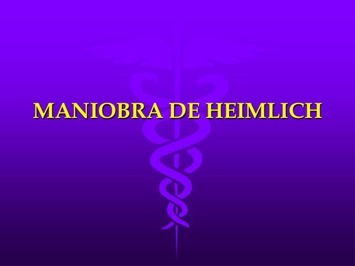 MANIOBRA DE HEIMLICH<br />