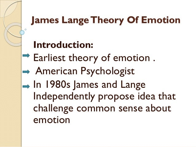 James Lange Theory of Emotion