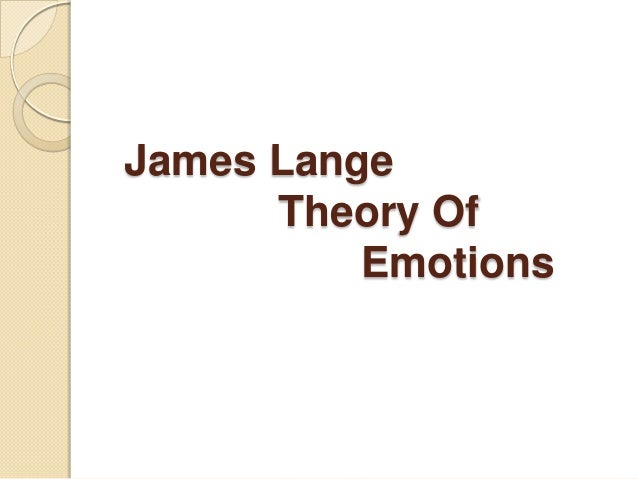 James Lange Theory Of Emotions