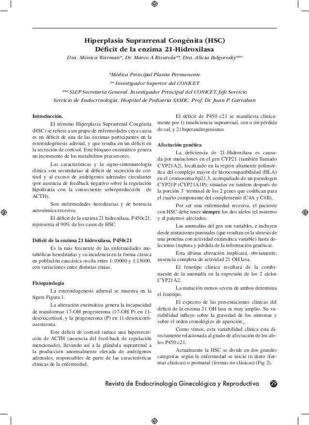 Hiperplasia Suprarrenal Congénita (HSC)                            Déficit de la enzima 21-Hidroxilasa                Dra....