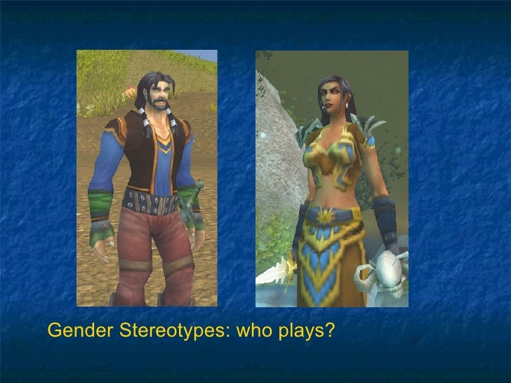 Gender Stereotypes: who plays?