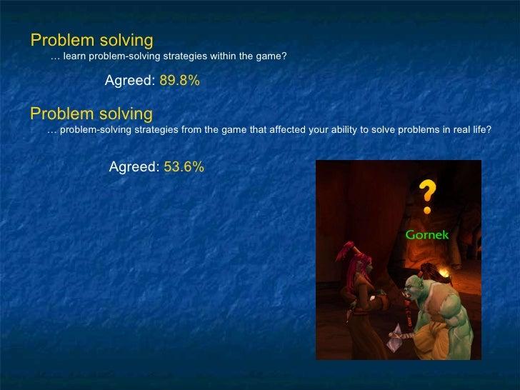 Problem solving …  learn problem-solving strategies within the game? Agreed:  89.8% Problem solving …  problem-solving str...