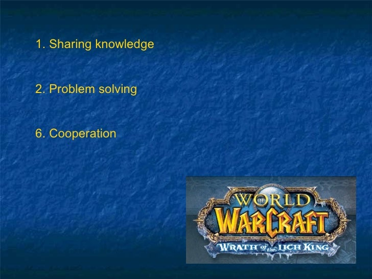 1. Sharing knowledge 2. Problem solving 6. Cooperation