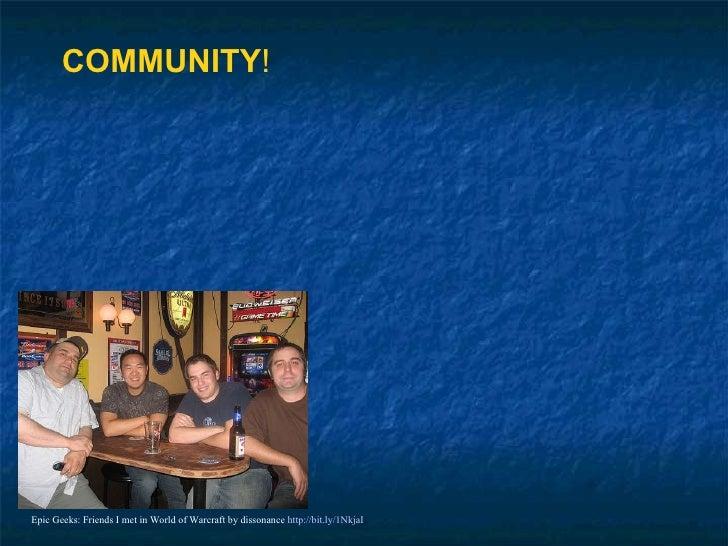 Epic Geeks: Friends I met in World of Warcraft by dissonance  http://bit.ly/1NkjaI COMMUNITY !