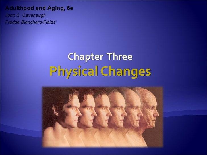 Adulthood and Aging, 6eJohn C. CavanaughFredda Blanchard-Fields