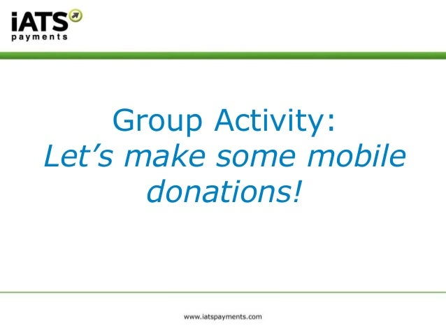 Group Activity: Let's make some mobile donations!