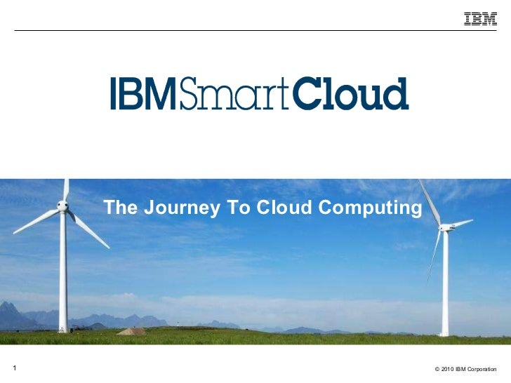 The Journey To Cloud Computing