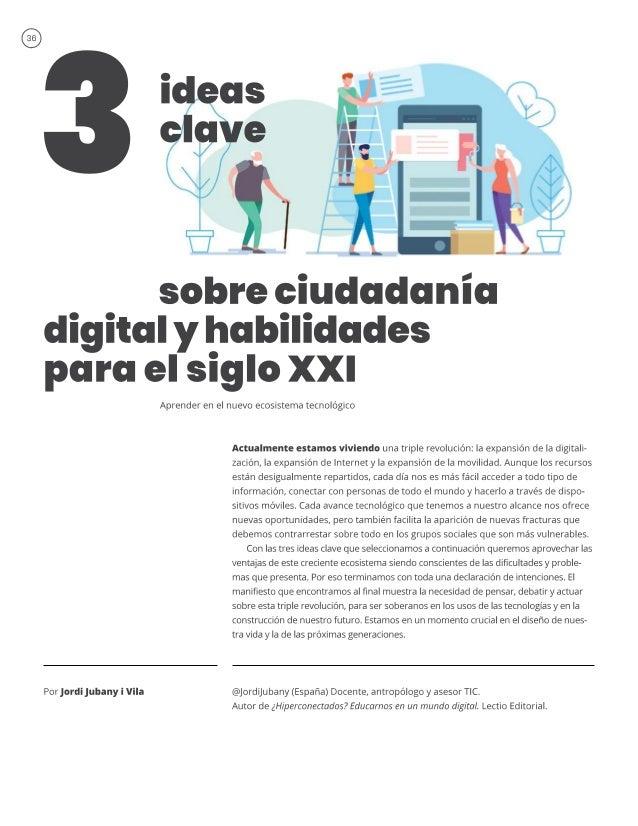 Tres ideas clave sobre ciudadanía digital y habilidades para el siglo XXI. Aprender en el nuevo ecosistema tecnológico.