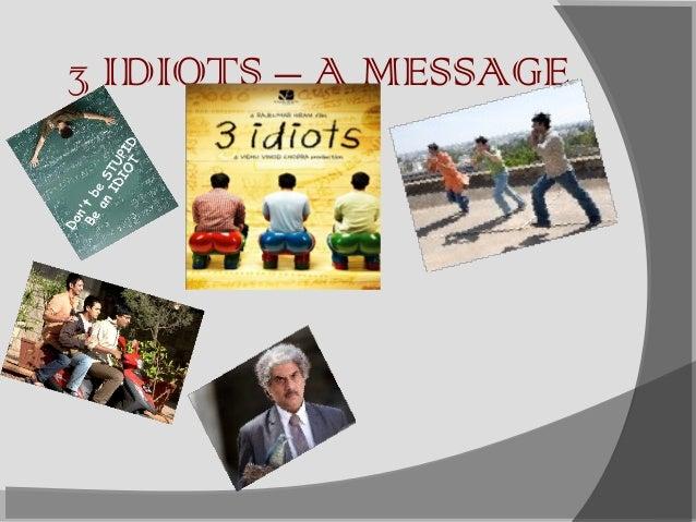 3 IDIOTS – A MESSAGE