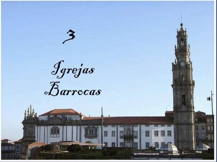 3   Igrejas Barrocas