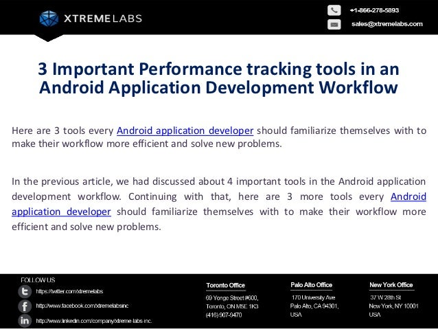 3 Important Performance tracking tools in an     Android Application Development WorkflowHere are 3 tools every Android ap...