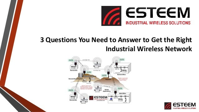 3 Questions You Need to Answer to Get the Right Industrial Wireless Network