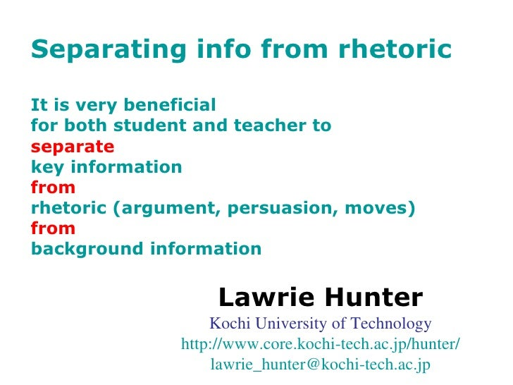 Separating info from rhetoric It is very beneficial  for both student and teacher to  separate   key information  from   r...