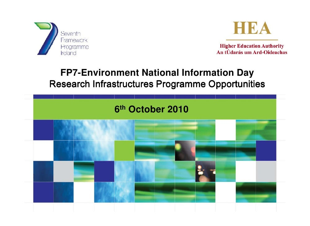 FP7-Environment National Information Day Research Infrastructures Programme Opportunities                6th October 2010