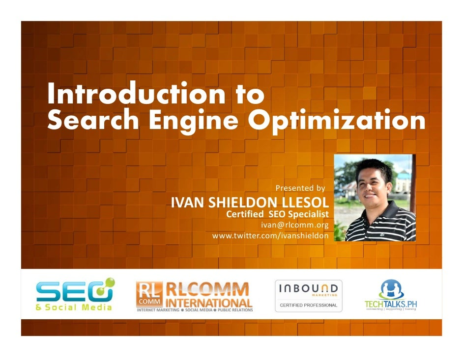 Introduction to    Search Engine Optimization         EVENT ORGANIZED BY                                                  ...