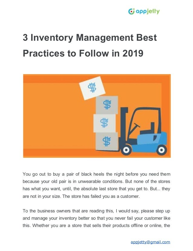 3 Inventory Management Best Practices to Follow in 2019 You go out to buy a pair of black heels the night before you need ...
