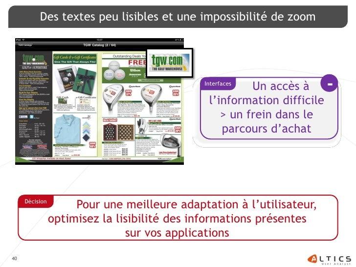 Des textes peu lisibles et une impossibilité de zoom                                                  Interfaces          ...